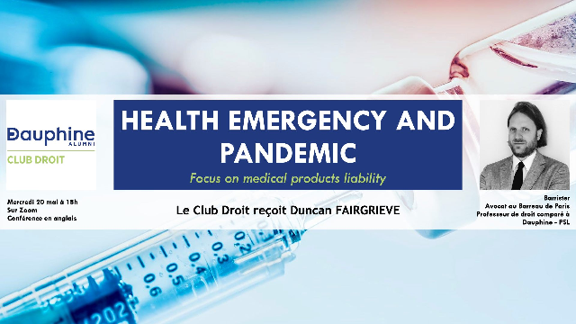 Health Emergency and Pandemic - Focus on Medical Products Liability